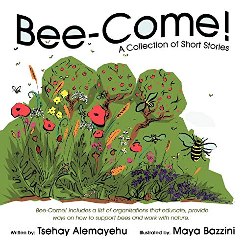 Bee-Come: A Collection of Short Stories