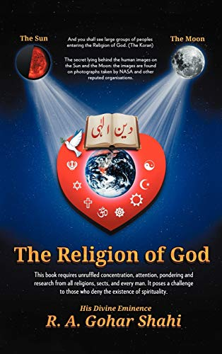 9781452549095: The Religion of God (Divine Love): Untold Mysteries and Secrets of God