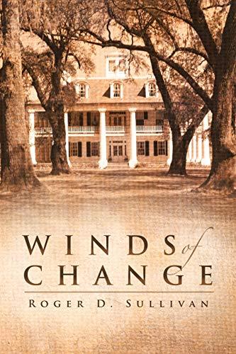 Winds of Change: Sullivan, Roger D.