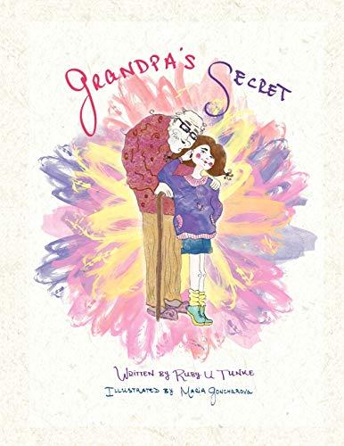 Grandpas Secret: Ruby U. Tunke