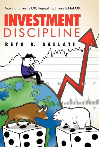 9781452552781: Investment Discipline: Making Errors Is Ok, Repeating Errors Is Not Ok.