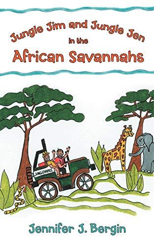 9781452553146: Jungle Jim and Jungle Jen in the African Savannahs