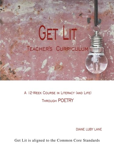 9781452553528: Get Lit: A 12-Week Course in Literacy (and Life) Through POETRY Teacher's Curriculum