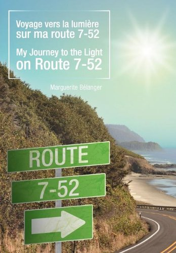 9781452553757: Voyage Vers La Lumi Re Sur Ma Route 7-52/My Journey to the Light on Route 7-52