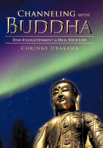 9781452557076: Channeling with Buddha: Find Enlightenment to Heal Your Life