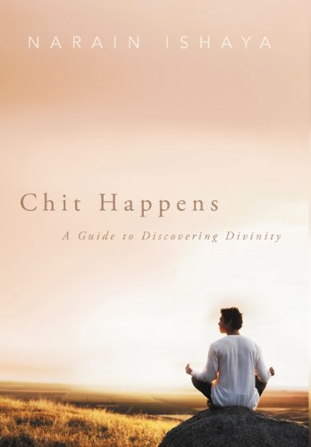 9781452558219: Chit Happens: A Guide to Discovering Divinity
