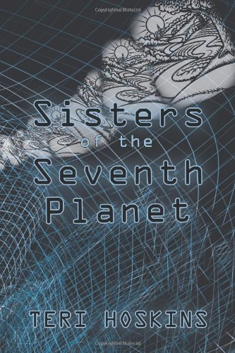 9781452562407: Sisters of the Seventh Planet