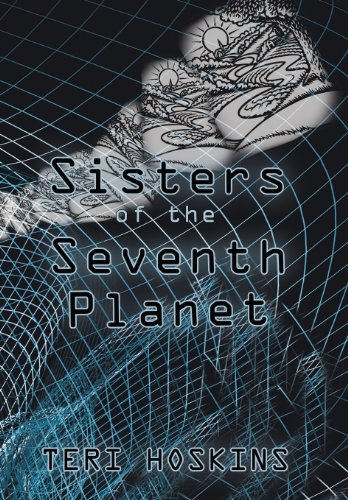 9781452562414: Sisters of the Seventh Planet