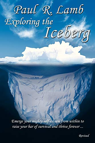 9781452563145: Exploring the Iceberg