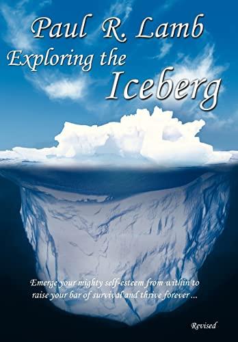 9781452563152: Exploring the Iceberg