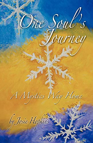 9781452563183: One Soul's Journey, A Mystics Way Home
