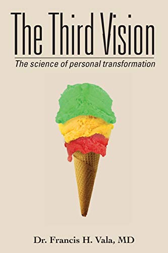 9781452563954: The Third Vision: The science of personal transformation