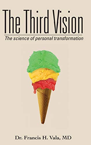 9781452563978: The Third Vision: The Science of Personal Transformation