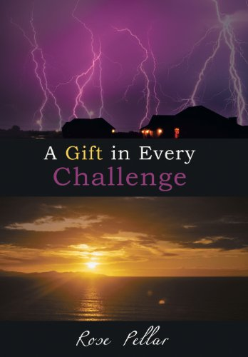9781452566320: A Gift in Every Challenge