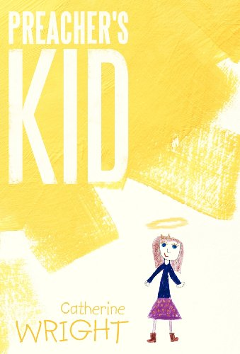 Preachers Kid: Catherine Wright