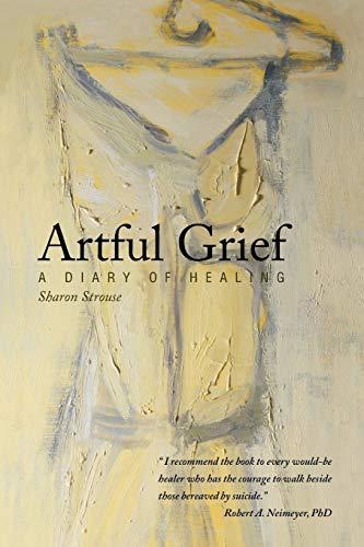 9781452568010: Artful Grief