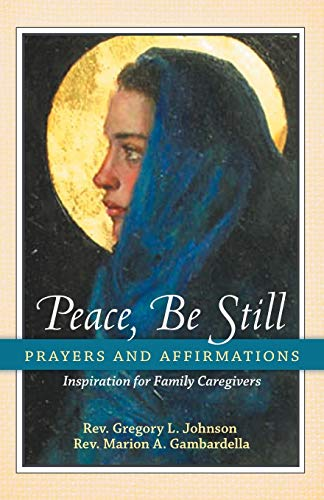 9781452569222: Peace, Be Still: Prayers and Affirmations
