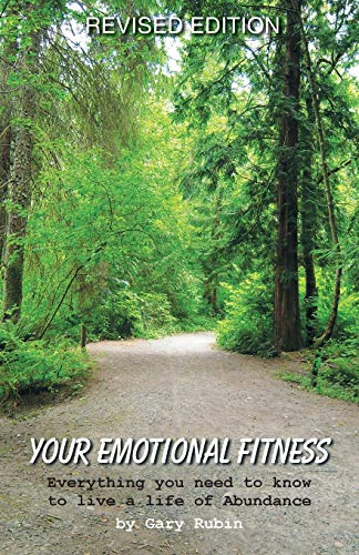 9781452570594: Your Emotional Fitness: Everything you need to know to live a life of Abundance