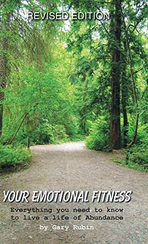 9781452570617: Your Emotional Fitness: Everything You Need to Know to Live a Life of Abundance