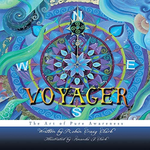 9781452571096: Voyager: The Art of Pure Awareness