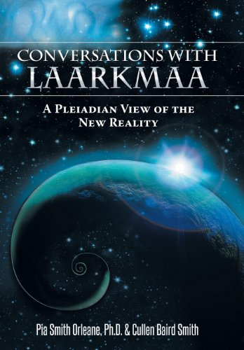9781452572307: Conversations with Laarkmaa: A Pleiadian View of the New Reality