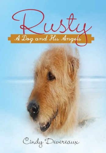 9781452574516: Rusty-: A Dog and His Angels