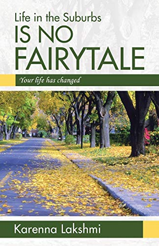 9781452576336: Life in the Suburbs is No Fairytale