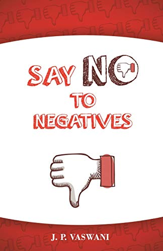 9781452578873: Say No to Negatives