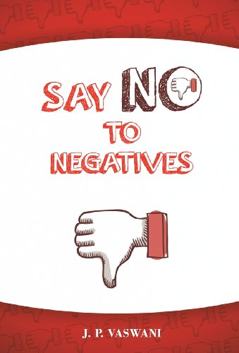 9781452578897: Say No to Negatives