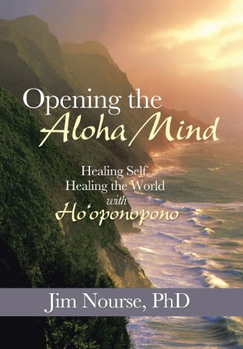 9781452581026: Opening the Aloha Mind: Healing Self, Healing the World with Ho'oponopono