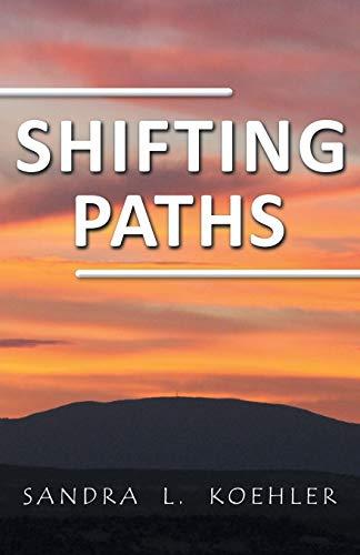Shifting Paths: Sandra L. Koehler