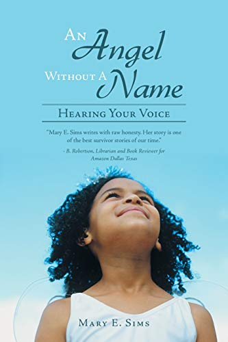 9781452583754: An Angel Without A Name: Hearing Your Voice