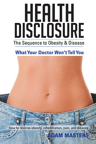 9781452585031: Health Disclosure: The Sequence to Obesity & Disease
