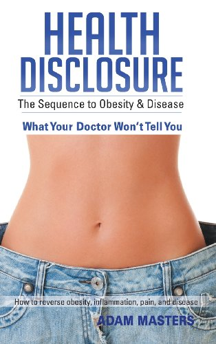 9781452585055: Health Disclosure: The Sequence to Obesity & Disease