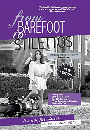 From Barefoot to Stilettos, Its Not for Sissies: Marie Pizano