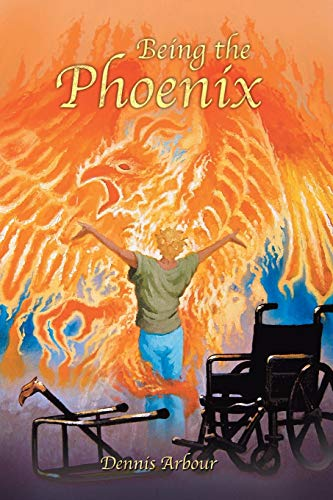 9781452587356: Being the Phoenix
