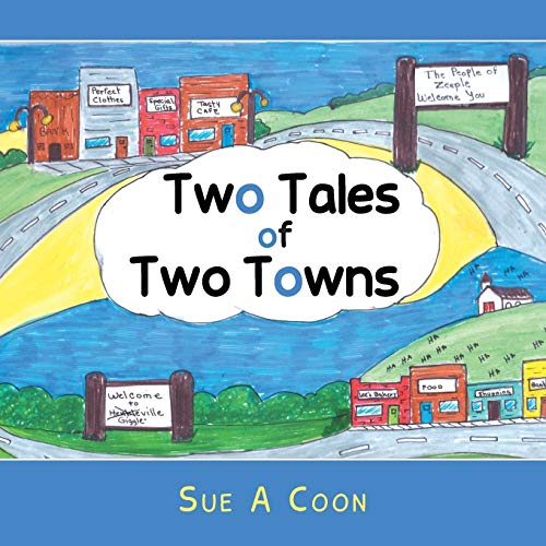 Two Tales of Two Towns: Sue A. Coon