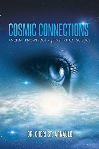 9781452590677: Cosmic Connections: Ancient Knowledge Meets Spiritual Science