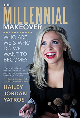 9781452590912: The Millennial Makeover: Who Are We and Who Do We Want to Become?