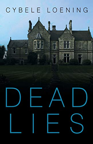 Dead Lies: Loening, Cybele