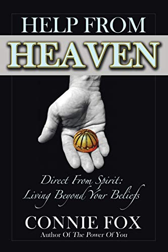 9781452599274: Help from Heaven: Direct From Spirit: Living Beyond Your Beliefs