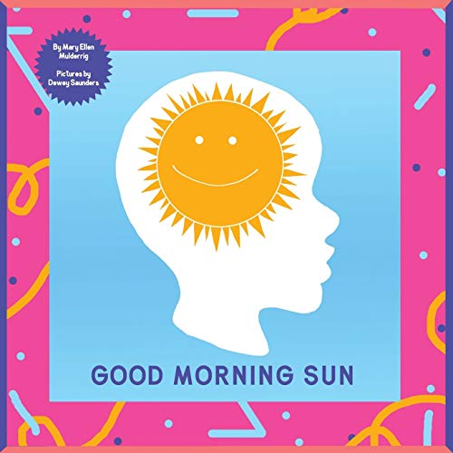 9781452599588: Good Morning Sun