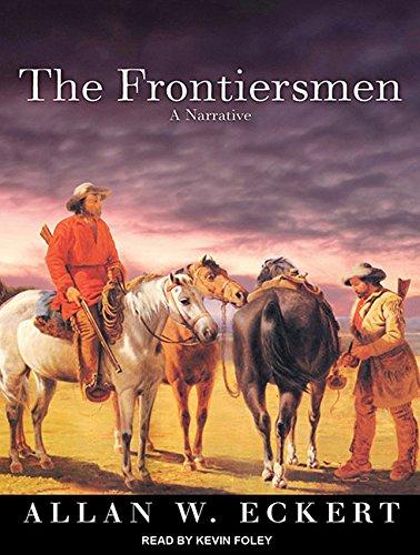 9781452601168: The Frontiersmen: A Narrative