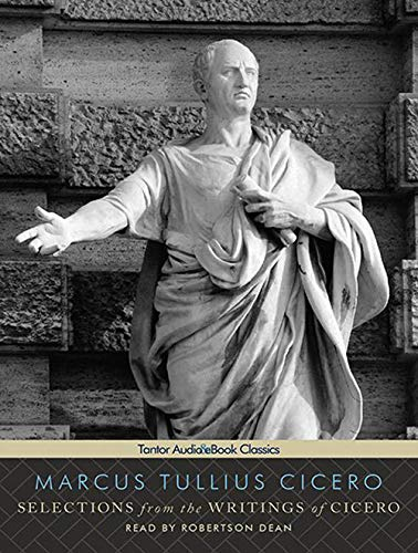 9781452601441: Selections from the Writings of Cicero