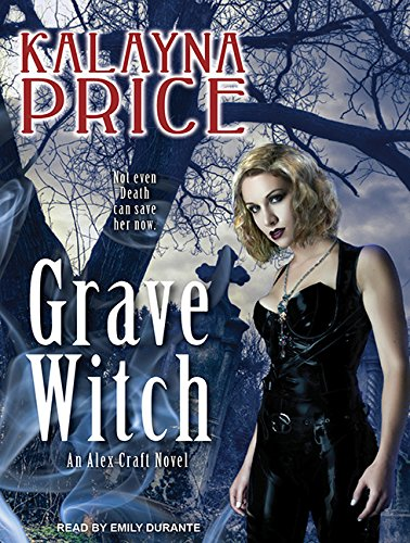 Grave Witch (Compact Disc): Kalayna Price