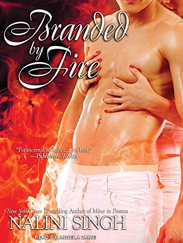 Branded by Fire (Psy/Changeling) (1452601968) by Nalini Singh
