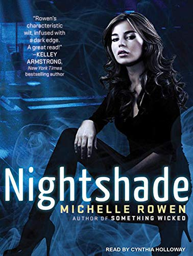 Nightshade (CD-Audio): Michelle Rowen