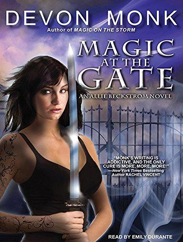 Magic at the Gate (Compact Disc): Devon Monk