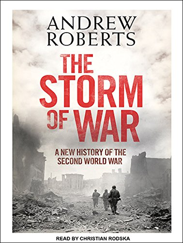 9781452604039: The Storm of War: A New History of the Second World War