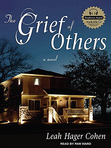 The Grief of Others: Leah Hager Cohen